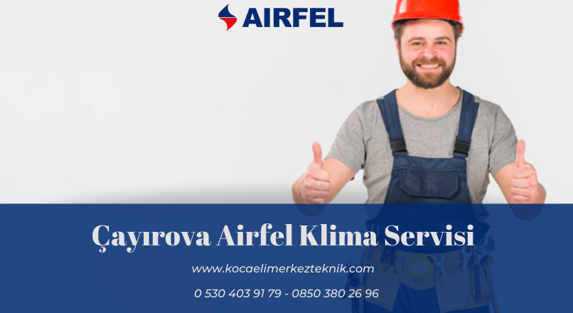 Çayırova Airfel klima servisi