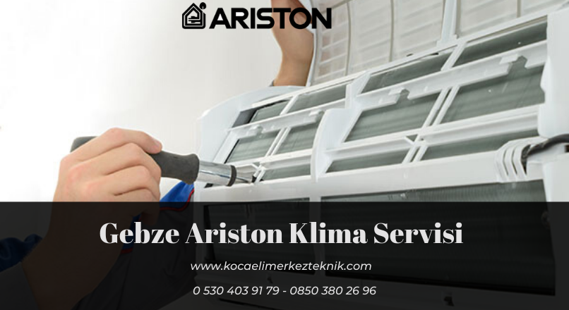 Gebze Ariston klima servisi