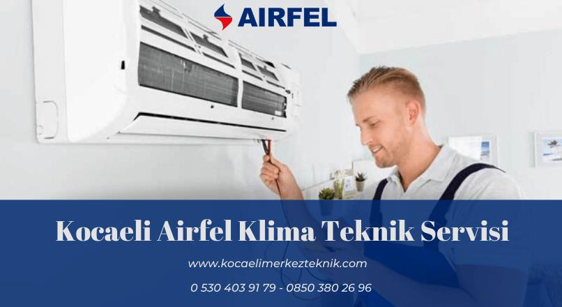 Kocaeli Airfel klima servisi