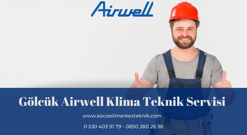 Gölcük Airwell klima servisi