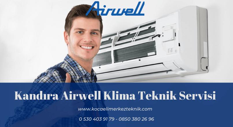 Kandıra Airwell klima servisi