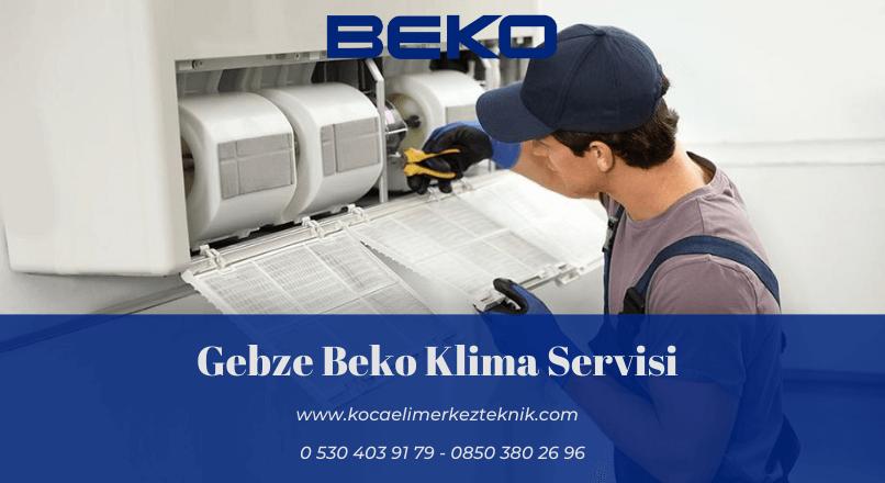 Gebze Beko klima servisi
