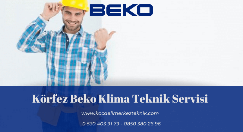 Körfez Beko klima servisi