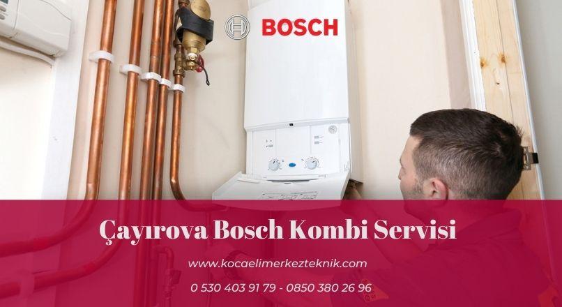 Çayırova Bosch kombi servisi