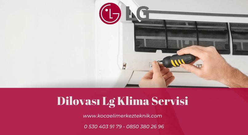 Dilovası Lg klima servisi