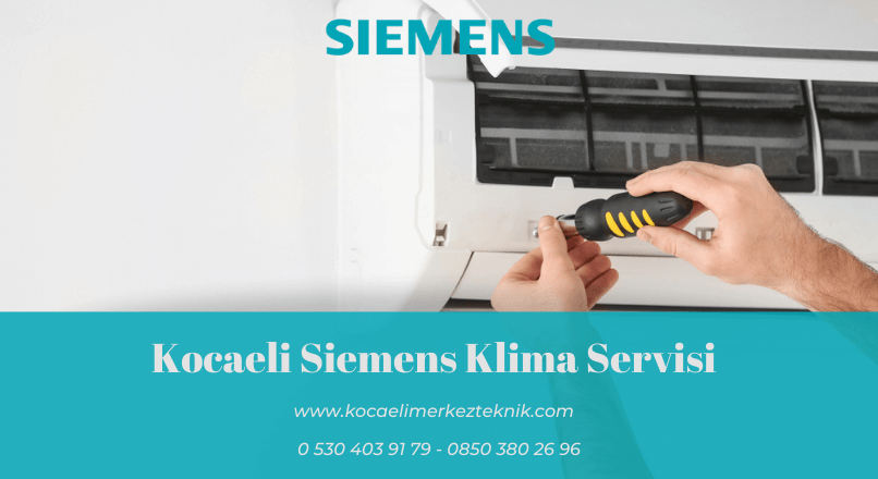 Kocaeli Siemens klima servisi