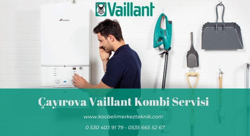 Çayırova Vaillant kombi servisi