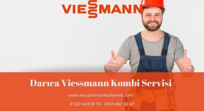 Darıca Viessmann Kombi Servisi