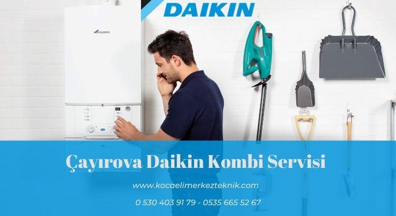 Çayırova Daikin kombi servisi